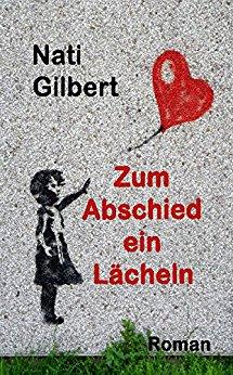 : Gilbert, Nati - Zum Abschied ein Laecheln