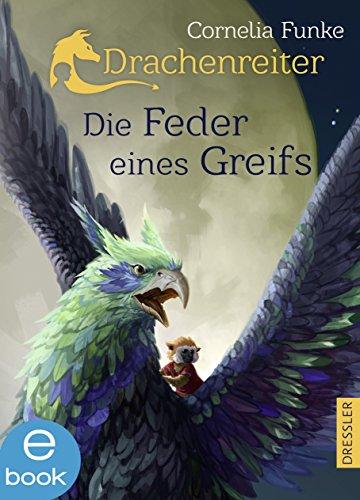 : Funke, Cornelia - Drachenreiter 02 - Die Feder eines Greifs
