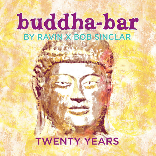 VA - Bob Sinclar & Ravin X: Buddha-Bar Twenty Years (2016)