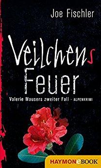 : Fischler, Joe - Valerie Mauser 02 - Veilchens Feuer