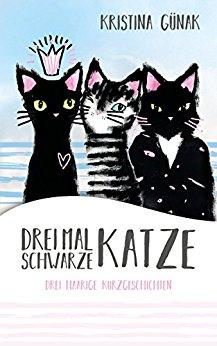 : Guenak, Kristina - Drei Mal schwarze Katze