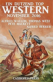 Bekker & Hackett - Ein Dutzend Top Western November