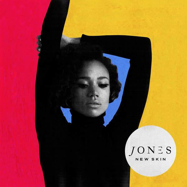 JONES - New Skin (2016)