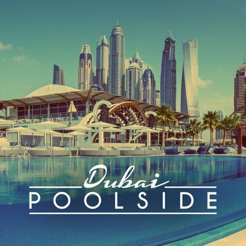 Poolside Dubai 2016