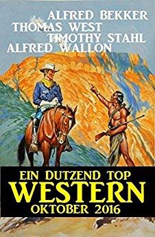 Bekker & West - Ein Dutzend Top Western Oktober