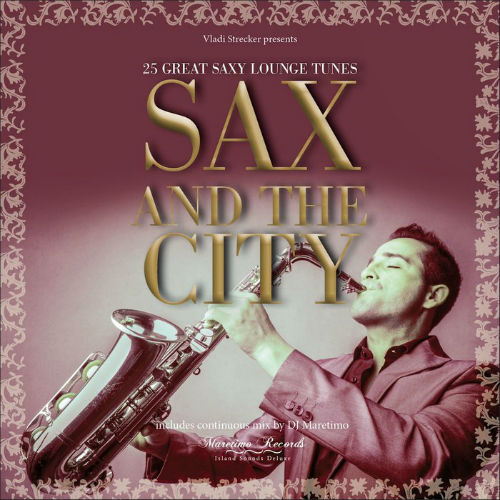VA - Dj Maretimo: Sax And The City (2016)