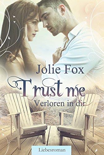 : Fox, Jolie - Heatbeat 01 - Trust Me - Verloren in dir