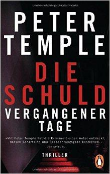 : Temple, Peter - Die Schuld vergangener Tage