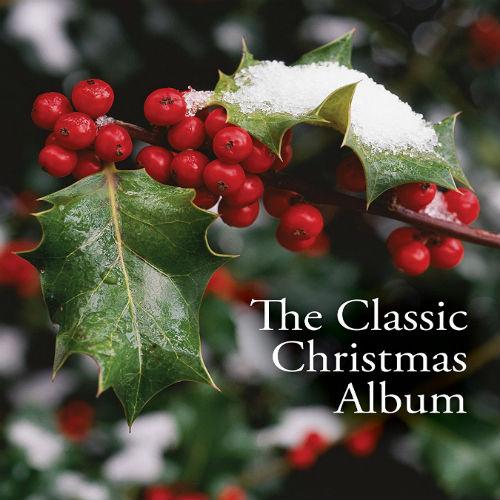 VA - The Classic Christmas Album (2016)