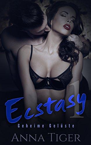 : Tiger, Anna - Ecstasy 01 - Geheime Gelueste