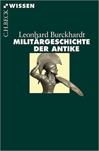 : Burckhardt, Leonhard - Militaergeschichte der Antike