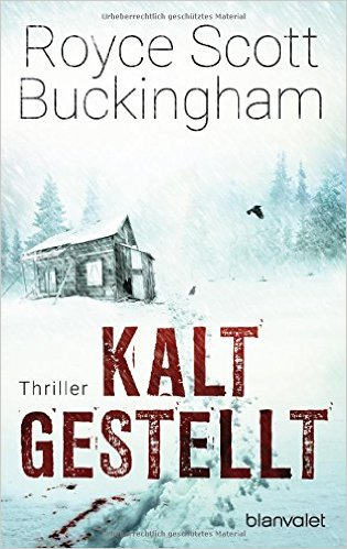 : Buckingham, Royce Scott - Kaltgestellt