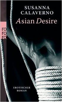 : Calaverno, Susanna - Asian Desire