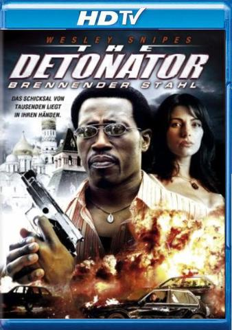 : The Detonator 2006 German dl 1080p hdtv x264 NORETAiL