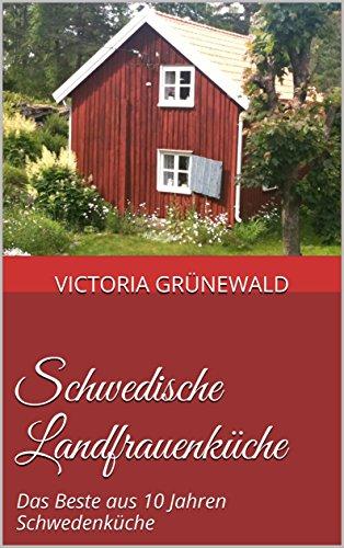 : Gruenwald, Victoria - Schwedische Landfrauenkueche