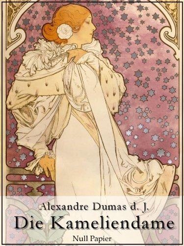 : Dumas, Alexandre - Die Kameliendame