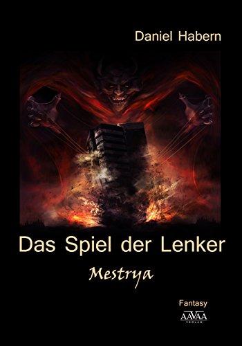 : Habern, Daniel - Das Spiel der Lenker 02 - Mestrya
