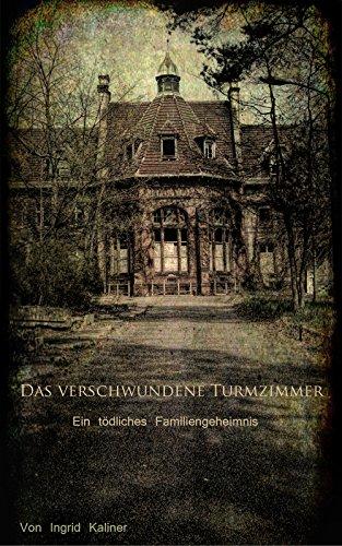 : Kaliner, Ingrid - Das verschwundene Turmzimmer