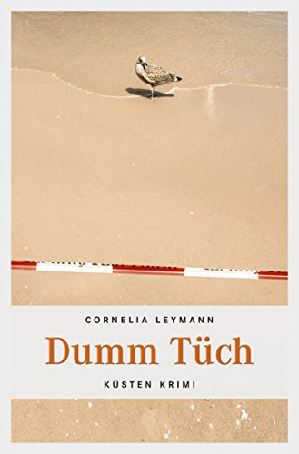 : Leymann, Cornelia - Dumm Tuech