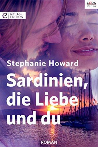 : Julia Extra - Band 113 10 - Sardinien, die Liebe und du - Howard, Stephanie
