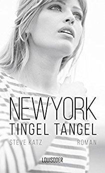 : Katz, Steve - New York Tingel Tangel