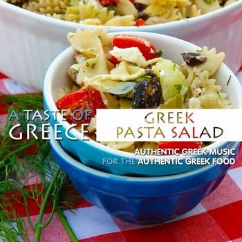 A Taste of Greece Greek Pasta Salad  2016  Various Artists L356rovs
