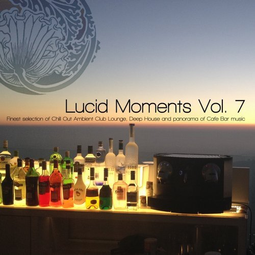 Lucid Moments Vol.7 (2016)