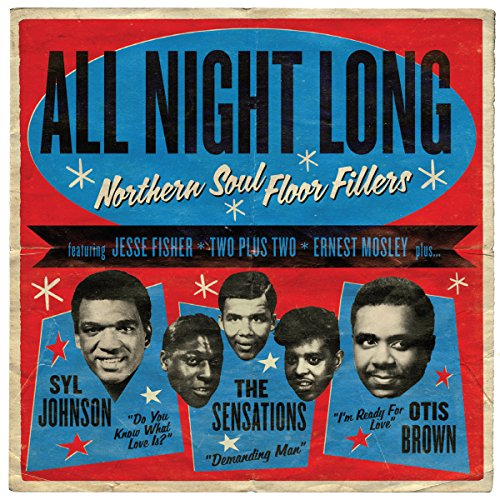 All Night Long Northern Soul Floor Fillers (2016)