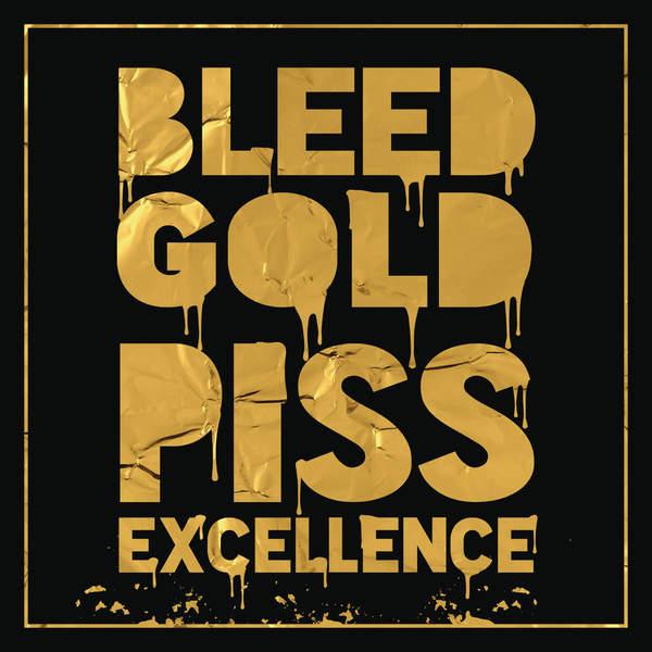 Cherub - Bleed Gold, Piss Excellence (2016)