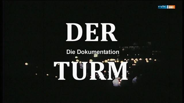 : Der Turm Die Dokumentation german doku 720p WebHD x264 iQ