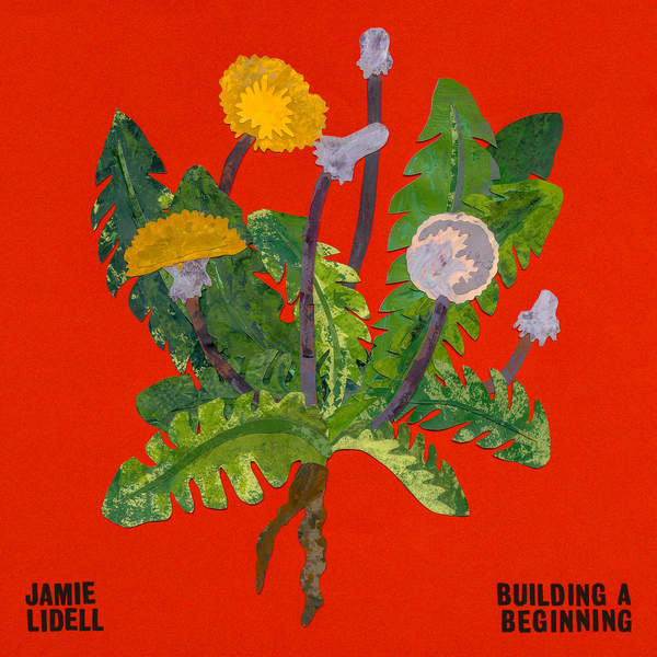 Jamie Lidell - Building a Beginning (2016)