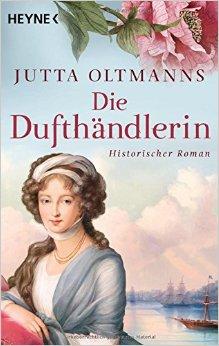 : Oltmanns, Jutta - Die Dufthaendlerin
