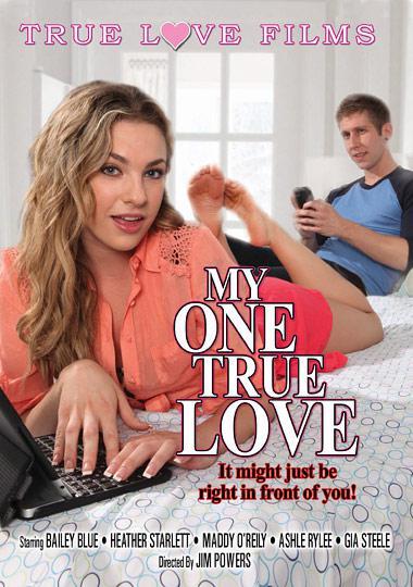 : My One True Love