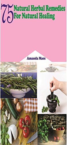 : Maes, Amanda - 75 natuerliche, pflanzliche Heilmittel