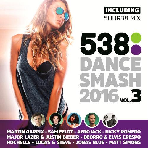 538 Dance Smash 2016 Vol.3 (2016)