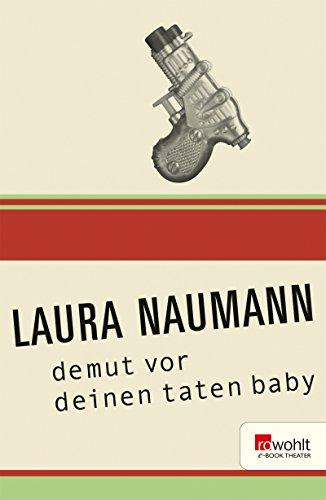 : Naumann, Laura - Demut vor deinen Taten Baby