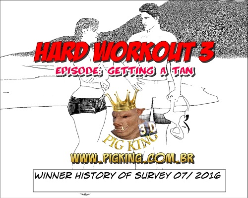 Pig King - Hard Workout 3 - Getting a Tan