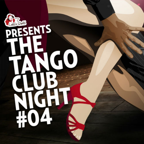 The Tango Club Night Vol.4 (2016)
