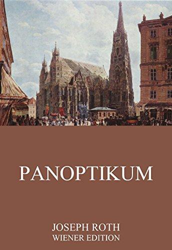 : Roth, Joseph - Panoptikum