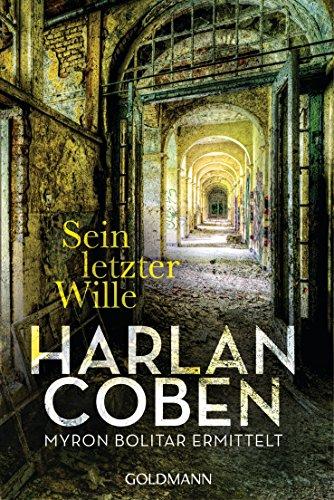 : Coben, Harlan - Myron Bolitar 06 - Sein letzter Wille