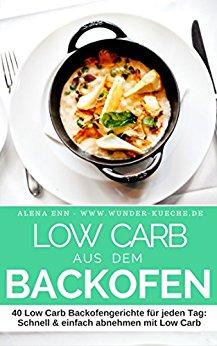 : Enn, Alena - Low Carb aus dem Backofen