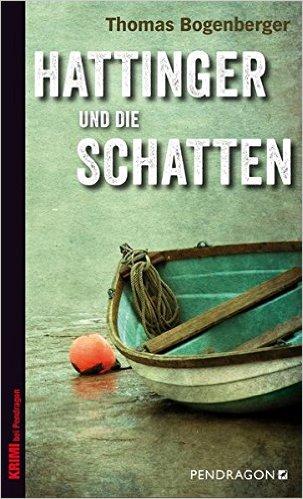 : Bogenberger, Thomas - Hattinger 03 - Hattinger und die Schatten