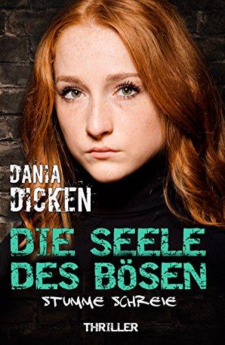 : Dicken, Dania - Sadie Scott 07 - Die Seele des Boesen - Stumme Schreie