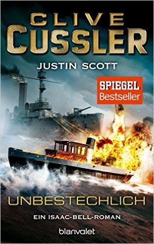 : Cussler, Clive - Isaac Bell 07 - Unbestechlich