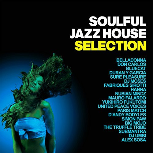 Soulful Jazz House Selection (2016)