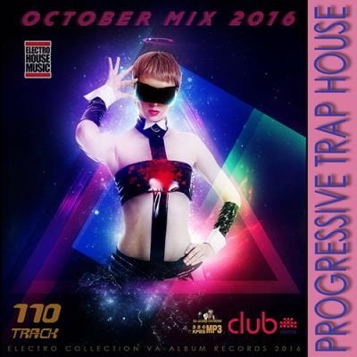 Progressive Trap House: October Mix (2016)