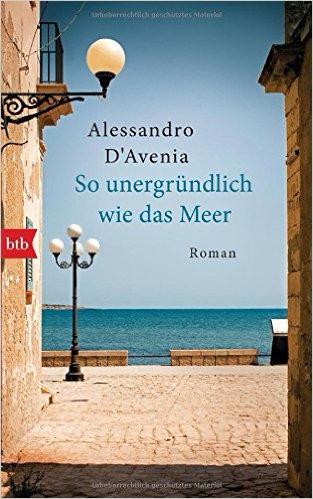 : So unergrundlich wie das Meer - Alessandro Dand 39Avenia