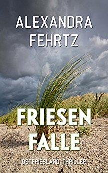 : Fehrtz, Alexandra - Friesenfalle