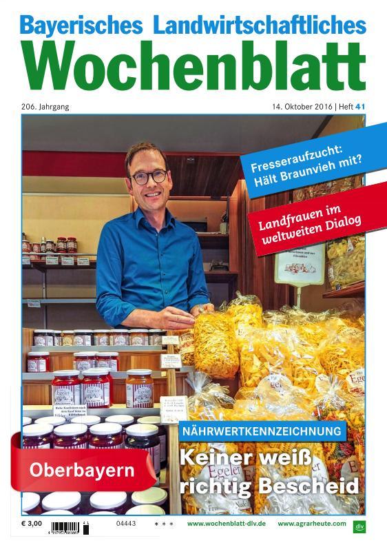 : Bayerisches Landwirtschaftliches Wochenblatt - 14 Oktober 2016