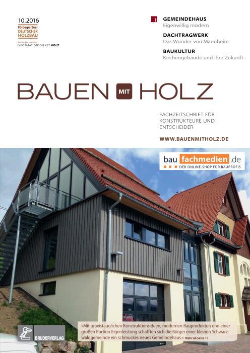 : Bauen mit Holz - Nr 10 2016